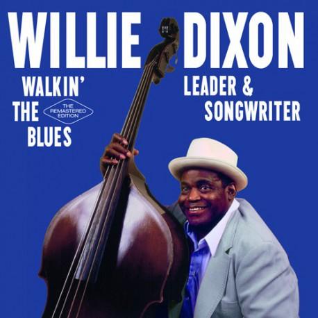 Walkin´ the Blues: Leader & Songwriter