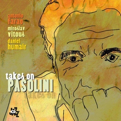 Takes on Pasolini