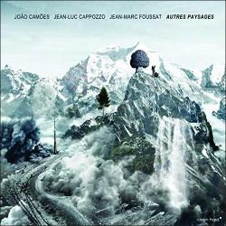 Autres Paysages w/ Jean-Luc Cappozzo & JM Foussat