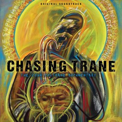Chasing the Trane (Documentary Soundtrack)