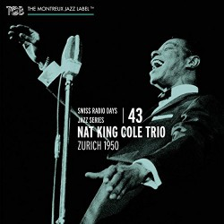 SRD Vol. 43 - Nat King Cole Trio - Zurich 1950