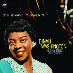 The Swingin´ Miss `D´ W/ Quincy Jones