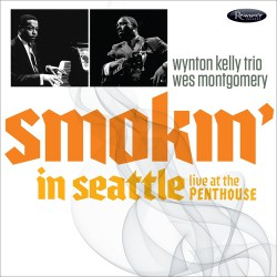 Smokin` in Seattle - Live at The Penthouse