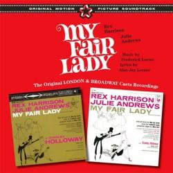 My Fair Lady (Original London + Broadway Casts)