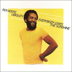 Everybody Loves the Sunshine - 180 Gram