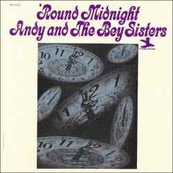 Andy and the Bey Sisters-Round Midnight