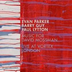 Music for David Mossman - Live at Vortex, London
