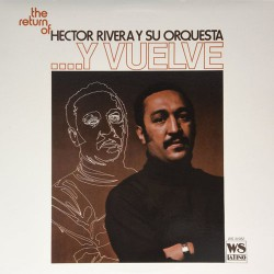 The Return of Hector Rivera... Y Vuelve