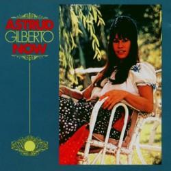 Astrud Gilberto Now