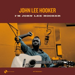 I`m John Lee Hooker