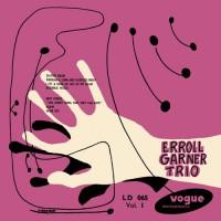 Erroll Garner Trio, Vol. 1