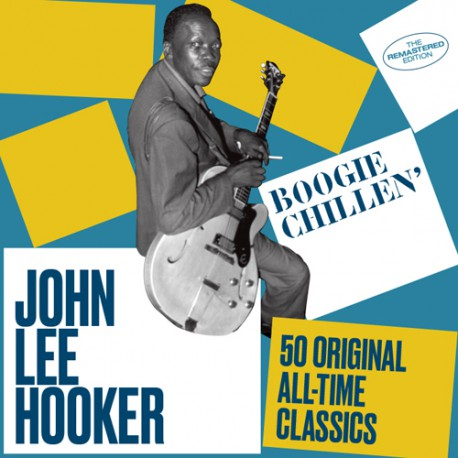 Boogie Chillen´: 50 Original All-Time Classics