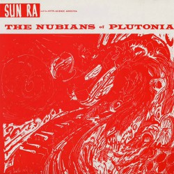 The Nubians of Plutonia - 180 Gram
