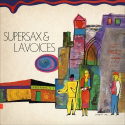 Supersax & LA Voices