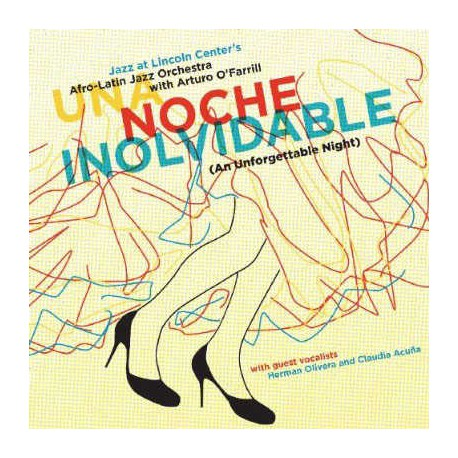 Afro-Latin Jazz Orchestra: Noche Inolvidable