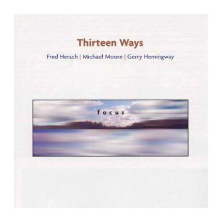 Thirteen Ways: Focus