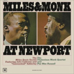 Miles & Monk at Newport (Mono HQ Version)