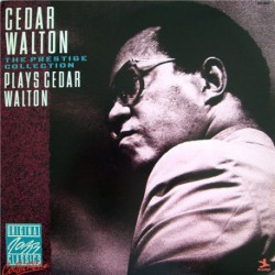 Plays Cedar Walton: The Prestige Collection