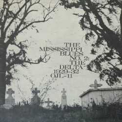 The Mississippi Blues: The Delta 1929-32