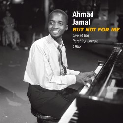 But Not for Me: Live at the Pershing Lounge 58