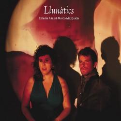 Llunatics W/ Celeste Alias