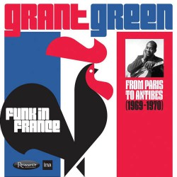 Funk In France - From Paris to Antibes 1969-70