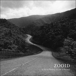 Zooid: In for a Penny, in for a Pound
