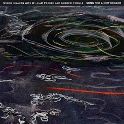 Song For a New Decade w/ W. Parker and A. Cyrille