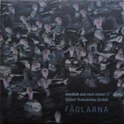 Faglarna w/ Gilbert Holmstroms Sextett