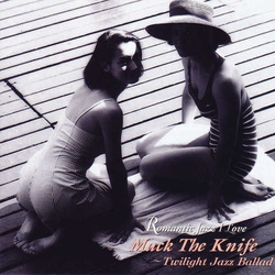 Mack the Knife: Twilight Jazz Ballad