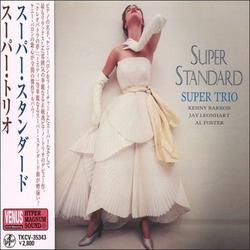Super Standard: Super Trio