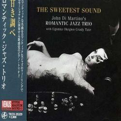 Romantic Jazz Trio: the Sweetest Sound