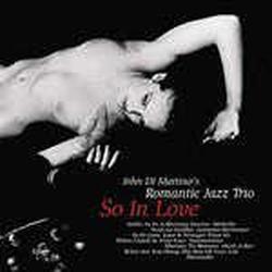 Romantic Jazz Trio: so in Love