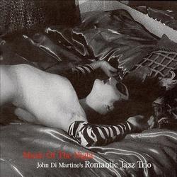 Romantic Jazz Trio: Music of the Night