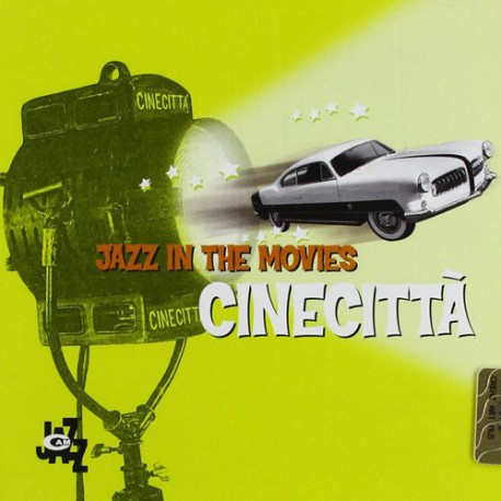 Cinecittà - Jazz in the Movies