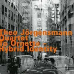 Quartet: to Ornette - Hybrid Identity