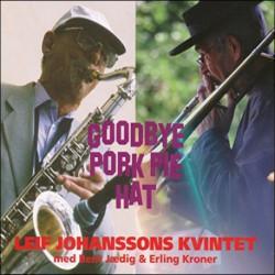 Goodbye Pork Pie Hat