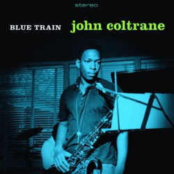 Blue Train + Lush Life