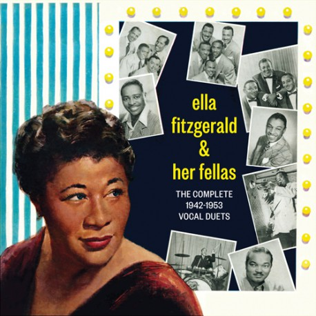 And Her fellas: Complete 1942-1953 Vocal Duets