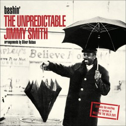 Bashin´: The Unpredictable Jimmy Smith