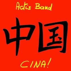 Actis Band: Zhon Guo` - Cina!