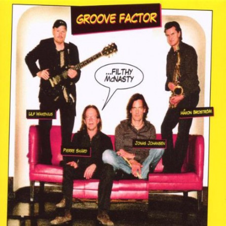 Groove Factor: Filthy Mcnasty