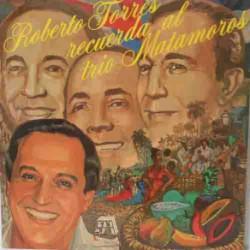 Recuerda al Trio Matamoros (Spanish Pressing)