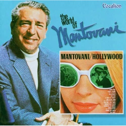 Mantovani/Hollywood + the World of Mantovani