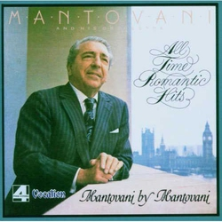 All Time Romantic Hits + Mantovani by Mantovani