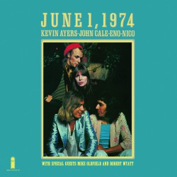 June 1, 1974 (feat. John Cale, Brian Eno & Nico)