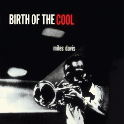 Birth of the Cool (Mini-Lp Gatefold Replica)