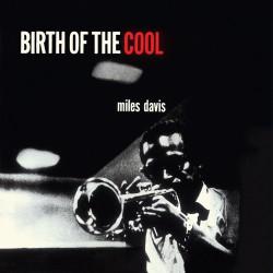 Birth of the Cool (Mini-Lp Gatefold Replica)