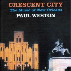 Crescent City: the Music of New Orleans