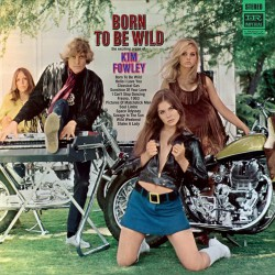 Born to Be Wild (Mini-Lp Papersleeve Replica)
